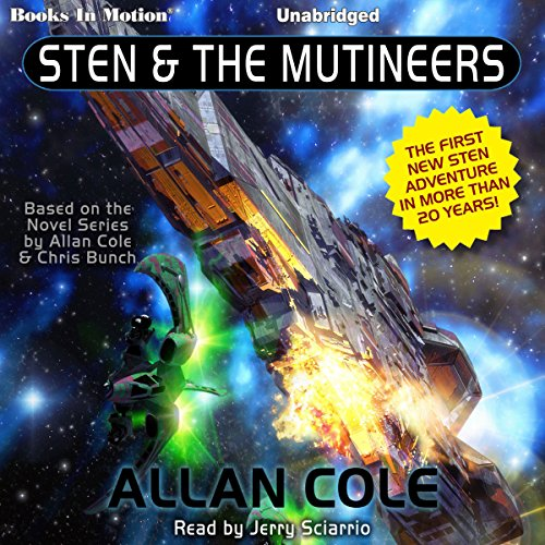 Sten and the Mutineers                   By:                                                                                                                                 Allan Cole                               Narrated by:                                                                                                                                 Jerry Sciarrio                      Length: 6 hrs and 17 mins     1 rating     Overall 1.0