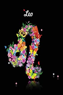 Leo Zodiac Journal: Lined Notebook & Diary | Astrology Horoscope Theme for People with Astrological Interest | Signs in Flowers & Butterflies (Journal to Write In – Zodiac Floral)
