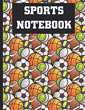 Sports Notebook: Sports Balls Composition Notebook Lined College Ruled Workbook for Journaling 8.5 X 11 Inches, 100 Pages Softcover Journal to Write ... Office or Personal Sports Goal Planning Use