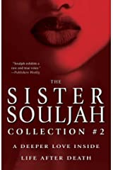 The Sister Souljah Collection #2: Deeper Love Inside and Life After Death (English Edition) eBook Kindle