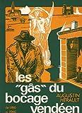 Les gâs du bocage vendéen de 1760 à 1960 3e édition