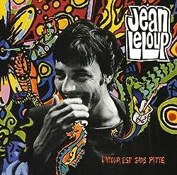 Amour Est Sans Pitie by Jean Leloup (2007-10-02)