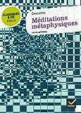 Classiques & Cie Philo - Méditations métaphysiques - Hatier - 10/08/2011