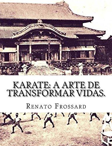 KARATE: a arte de transformar vidas.