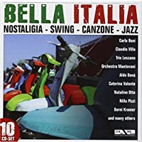 Bella Italia: Best Of Nostalgia, Swing, Canzone & Jazz