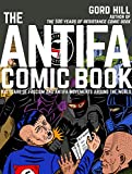 The Antifa Comic Book: 100 Years of Fascism and Antifa Movements