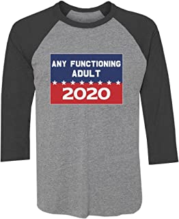 Tstars Funny 2020 Campaign Any Functioning Adult 3/4 Sleeve Baseball Jersey Shirt