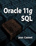 [Oracle 11G: SQL (Book Only)] [By: Casteel, Joan] [June, 2014]