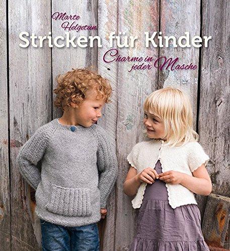Stricken für Kinder: Charme in jeder Masche