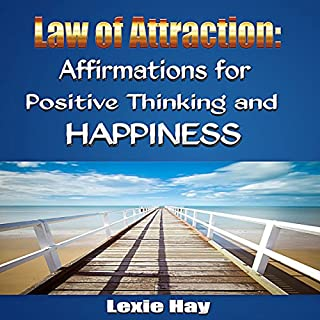 Law of Attraction: Affirmations for Positive Thinking and Happiness cover art
