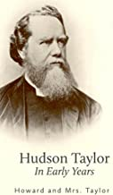 Hudson Taylor in Early Years