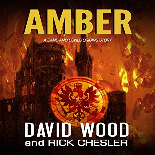 Amber: A Dane and Bones Origins Story cover art