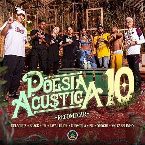 Pineapple StormTv, MC Cabelinho, Orochi, JayA Luuck, PK, Black, Delacruz, BK, LUDMILLA & Salve Malak