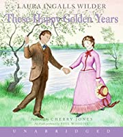 These Happy Golden Years CD (Little House, 8)