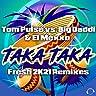 Taka Taka (Fresh 2K21 Remixes)