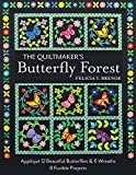 The Quiltmaker's Butterfly Forest: Appliqué 12 Beautiful Butterflies & Wreaths - 8 Fusible Projects (English Edition)