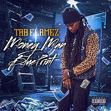 Money Man Blueprint