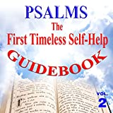 Psalms the First Timeless Self-Help Guidebook, Vol. 2