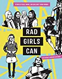 Rad Girls Can: Stories of Bold, Brave, and...