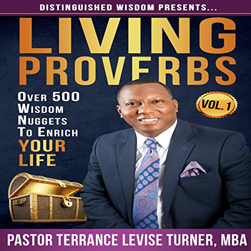 Distinguished Wisdom Presents: Living Proverbs, Volume 1 audiobook cover art