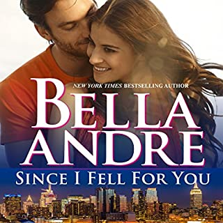Since I Fell for You     New York Sullivans, Book 2              Written by:                                                                                                                                 Bella Andre                               Narrated by:                                                                                                                                 Eva Kaminsky                      Length: 8 hrs and 48 mins     1 rating     Overall 4.0