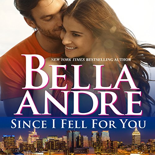 Since I Fell for You audiobook cover art