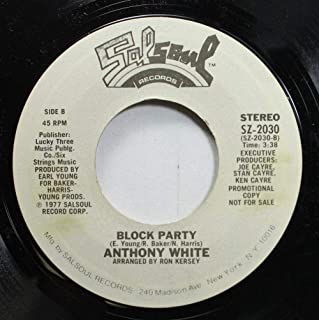 Anthony White 45 RPM Block Party / I Can't Turn You Loose