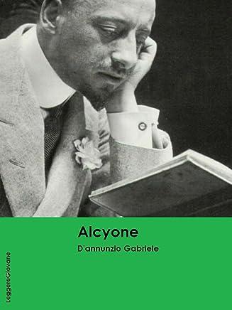 Dannunzio. Alcyone (LeggereGiovane)