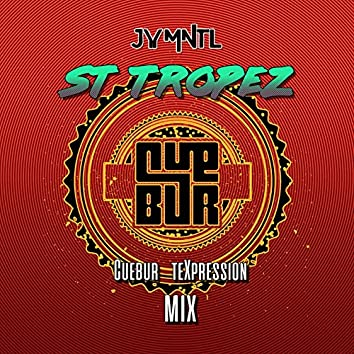 St Tropez (Cuebur Texpression Mix)