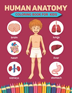 Human Anatomy Coloring Book For Kids: Human Body Parts Coloring Book, Hands-On Fun for Grades K-3, Anatomy Workbook For Ki...