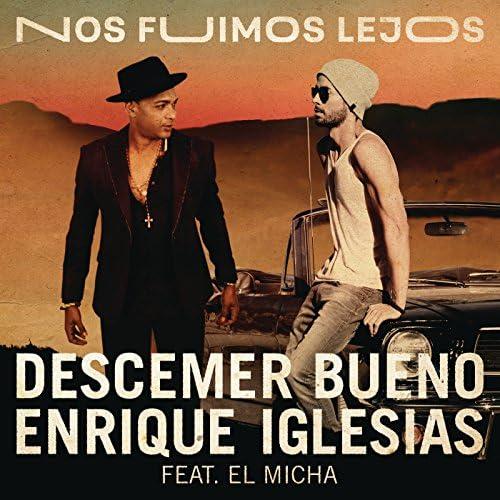 Descemer Bueno & Enrique Iglesias feat. El Micha