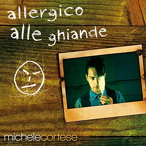 Allergico alle ghiande (Album)