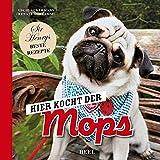 Hundekochbuch: Sir Henrys beste Rezepte