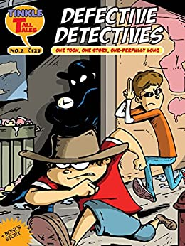 DEFECTIVE DETECTIVES: TINKLE TALL TALES by [Rajani Thindiath]