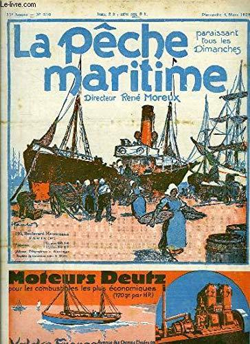 La Pêche Maritime. 11ème année - N° 510 : Le thon rouge en Mer du Nord et dans l'Atlantique - Le Marché du poisson en France - Le Chalutier à moteur