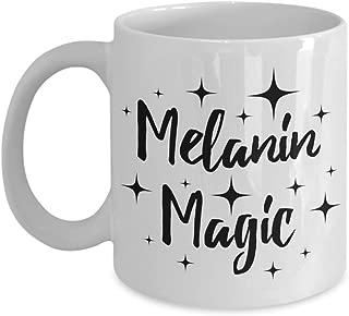Melanin Magic Coffee Mug Black Pride Proud African Heritage Gift Idea For Women Men White 11oz Ceramic