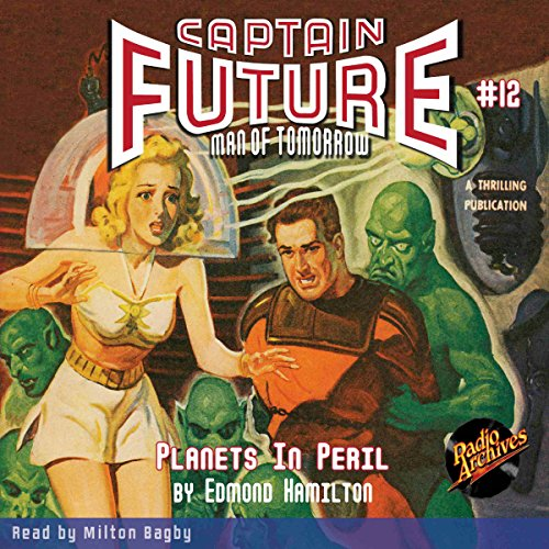 Captain Future #12: Planets in Peril audiobook cover art