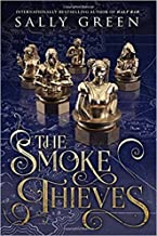 [By Sally Green ] The Smoke Thieves (Hardcover)【2018】 by Sally Green (Author) (Hardcover)