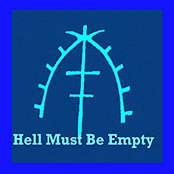 Hell Must Be Empty (2010-2015)