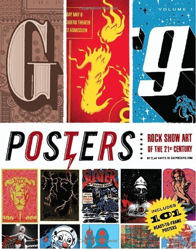Gig Posters Volume I by Clay Hayes (2009-04-01)