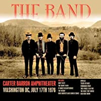 The Band Carter Barron Amphitheater, Washington DC, July 17th by BAND