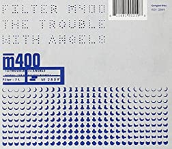 The Trouble With Angels by Filter (2010-08-17)