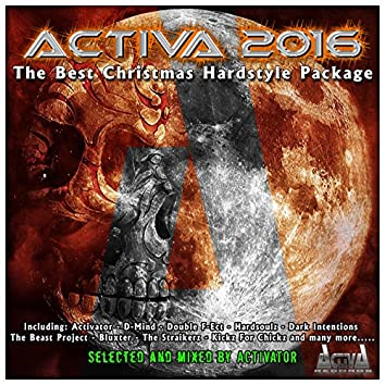 Activa 2016 (The Best Christmas Hardstyle Package)