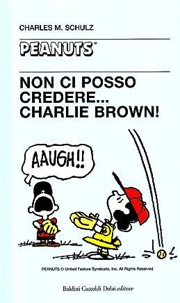 Non ci posso credere, Charlie Brown!