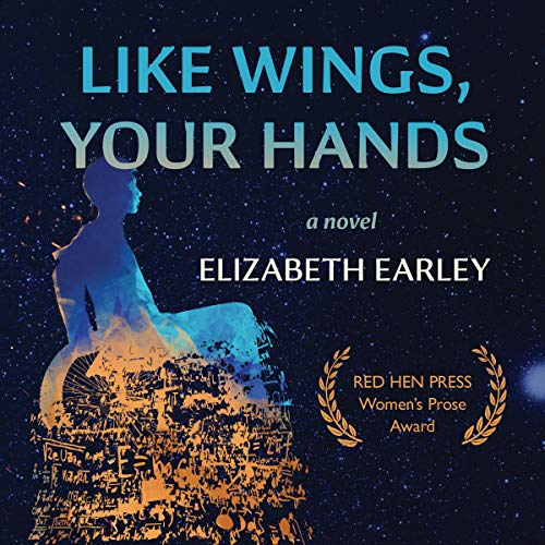 Like Wings, Your Hands audiobook cover art
