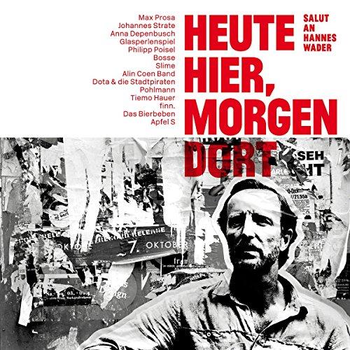 Heute hier, morgen dort - Salut an Hannes Wader (Limited Edition inkl. MP3 Download Code) [Vinyl LP]