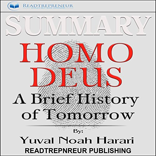 Summary: Homo Deus: A Brief History of Tomorrow audiobook cover art