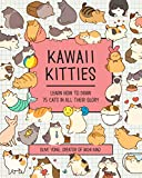Kawaii Kitties: Learn How to Draw 75 Cats in All Their Glory (Kawaii Doodle)
