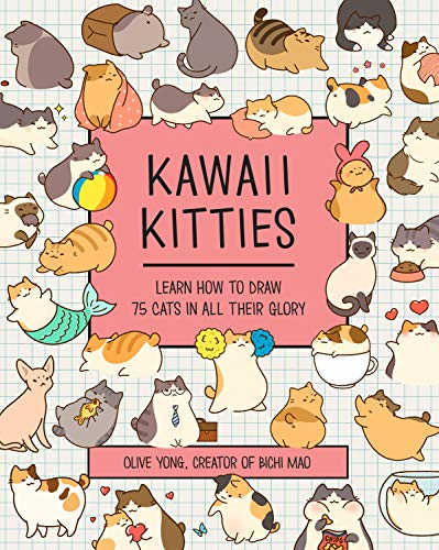 Kawaii Kitties: Learn How to Draw 75 Cats in All Their Glory (Kawaii Doodle)