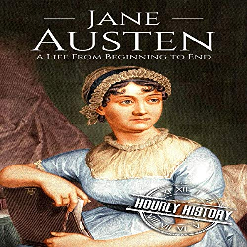 Jane Austen: A Life from Beginning to End cover art